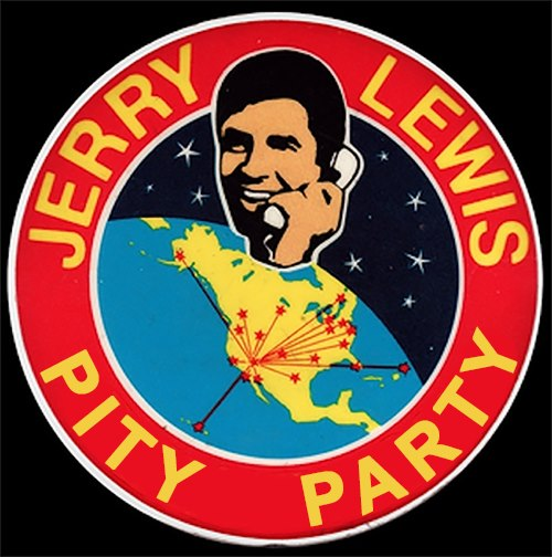 Jerry Lewis Pity Party Button